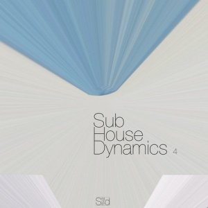 VA - Sub-House Dynamics, Focus 4 (2016)