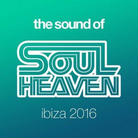 VA - The Sound Of Soul Heaven Ibiza 2016