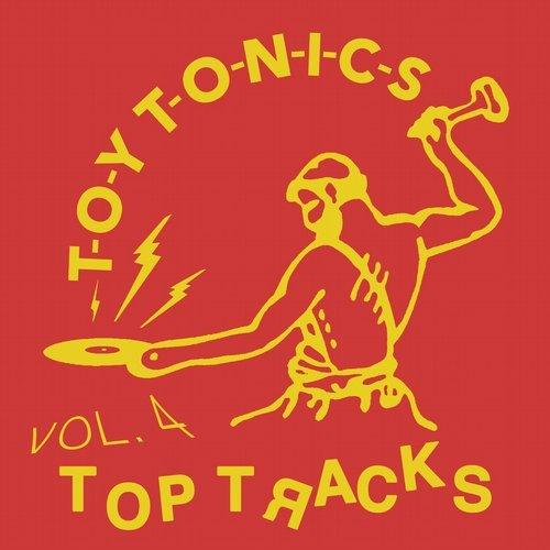 VA - Toy Tonics Top Tracks Vol 4 (2016)