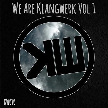VA - We Are Klangwerk, Vol. 1 (2016)
