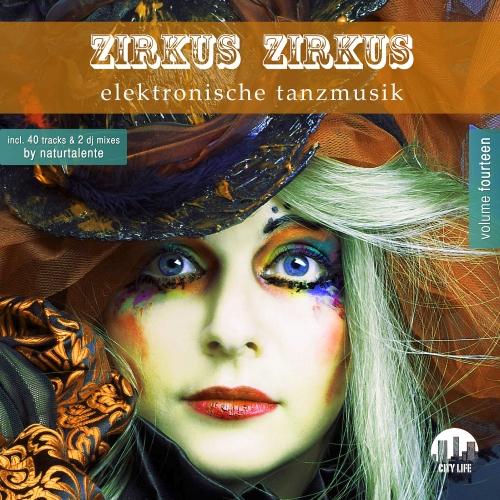VA - Zirkus Zirkus, Vol. 14 - Elektronische Tanzmusik (2016)