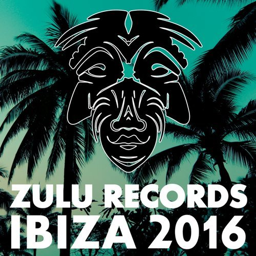 VA - Zulu Records Ibiza 2016