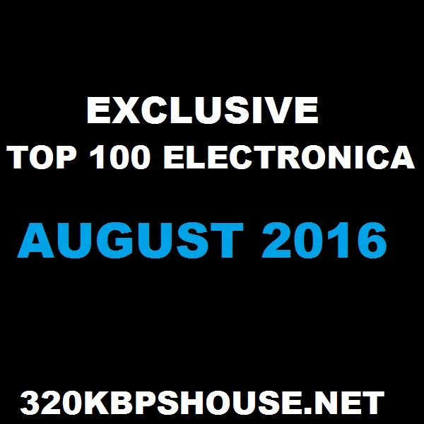 AUGUST-TOP-100-ELECTRONICA - 2016 - Kopya