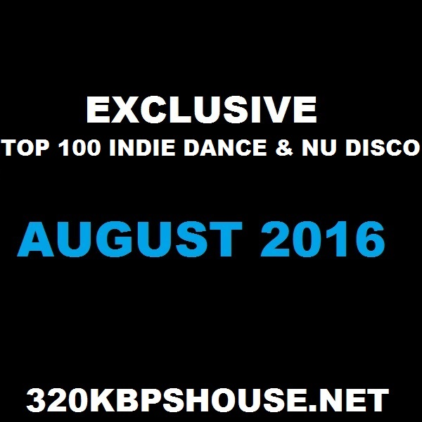 august-top-100-indie-dance-nu-disco-download-2016-2-1