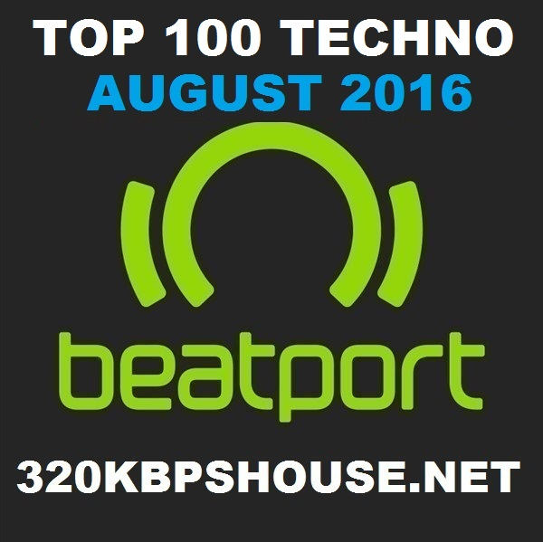 AUGUST-TOP-100- TECHNO -DOWNLOAD-2016-2