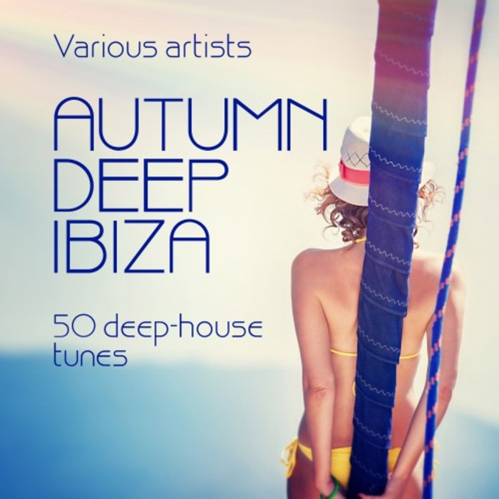 VA - Autumn Deep Ibiza (50 Deep House Tunes) (2016)