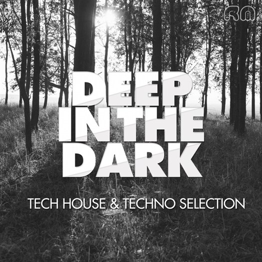 VA - Deep In The Dark - Tech House & Techno Selection (2016)