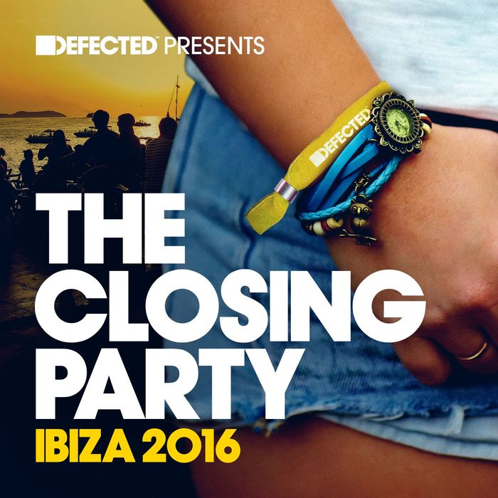 VA - Defected Presents The Closing Party Ibiza 2016