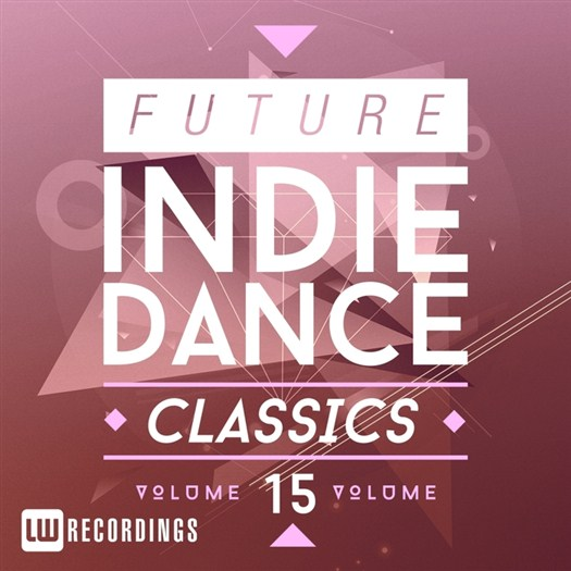 VA - Future Indie Dance Classics Vol 15 (2016)