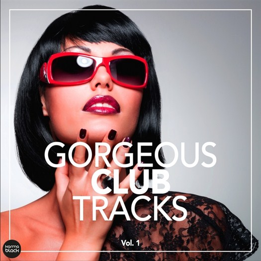 VA - Gorgeous Club Tracks Vol 1 (2016)