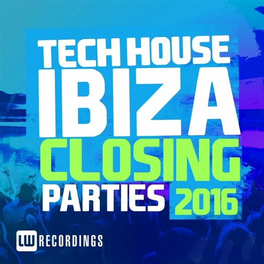 VA - Ibiza Closing Parties 2016 - Tech House