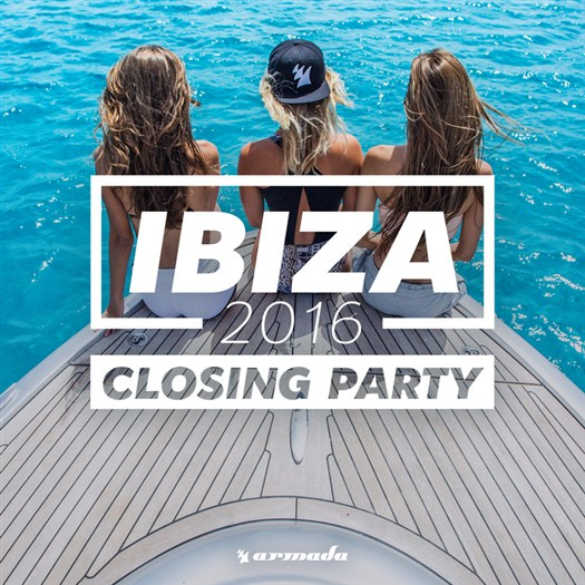 VA - Ibiza Closing Party 2016 - Armada Music