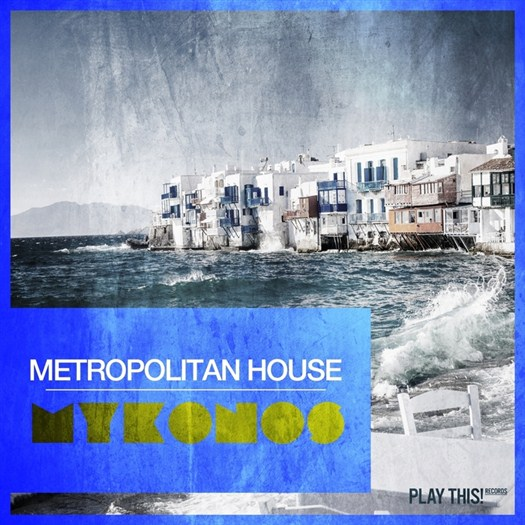 VA - Metropolitan House (Mykonos) (2016)