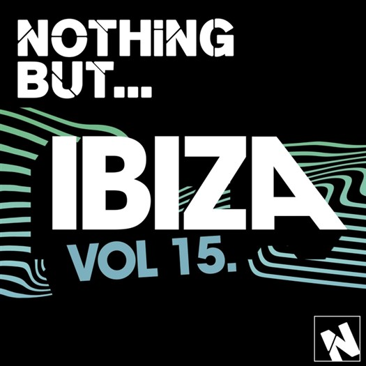 VA - Nothing But... Ibiza Vol 15 (2016)