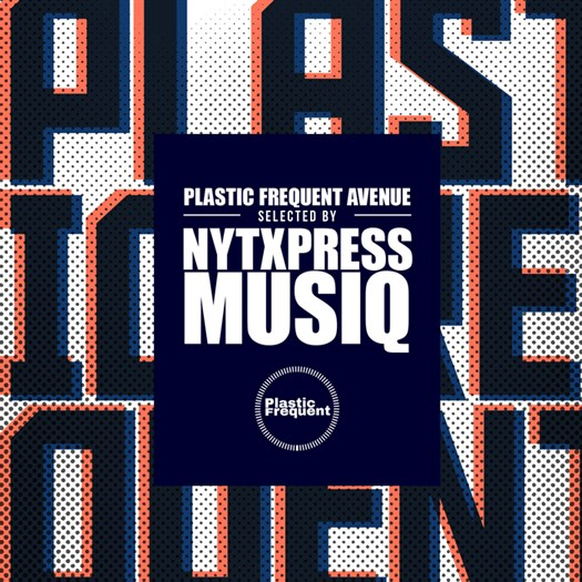 VA - Plastic Frequent Avenue Selected By Nytxpress Musiq (2016)