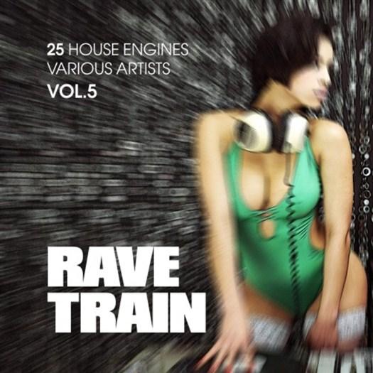 VA - Rave Train Vol 5 (25 House Engines)