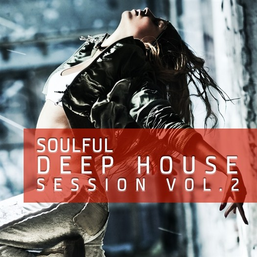 VA - Soulful Deep House Session Vol 2 (The 40 Very Best Tracks Of Deep House)