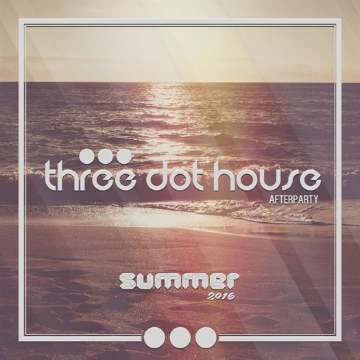 VA - Three Dot House/Afterparty (Ibiza Closing Party 2016)