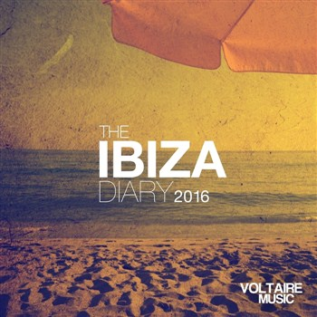 VA - Voltaire Music Presents The Ibiza Diary 2016