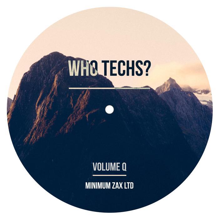 VA - Who Techs? Volume Q (2016)