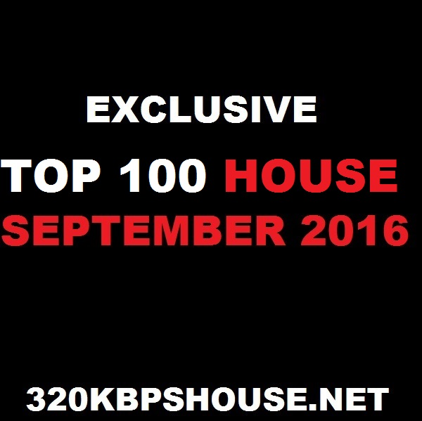 september-top-100-house-download-2016-2-1