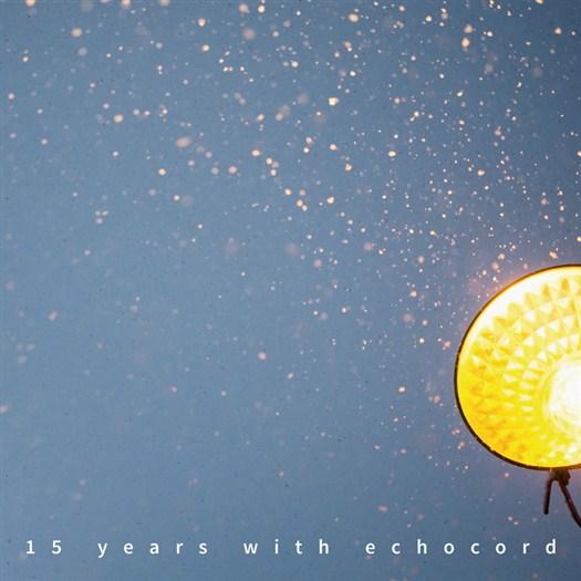VA - 15 Years With Echocord (2016)