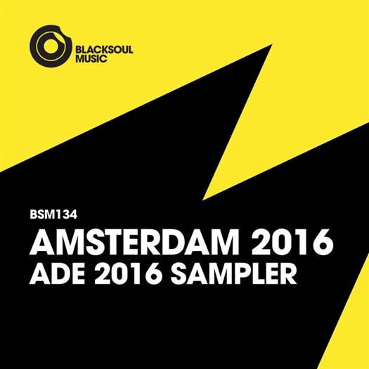 VA - Amsterdam ADE 2016 [Blacksoul Music]