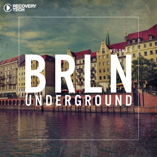 VA - BRLN Underground Vol 3 (2016)