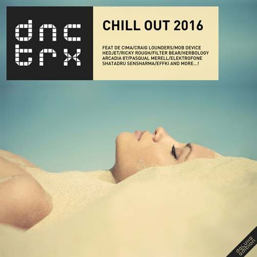 VA - Chill Out 2016 (Deluxe Edition)