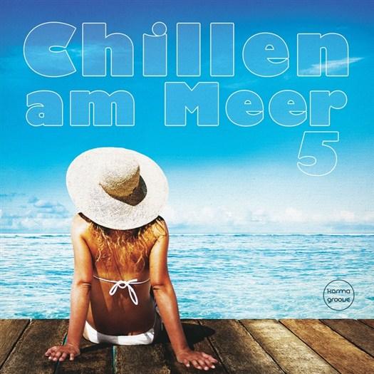 VA - Chillen Am Meer Vol 5 (Best Of Deep & Chill House Beats) (2016)