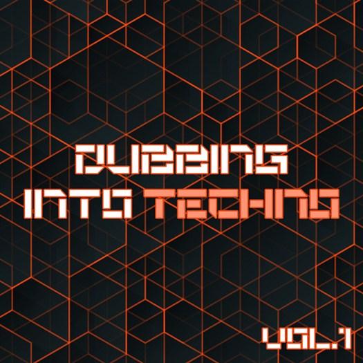 VA - Dubbing Into Techno Vol 1 (2016)