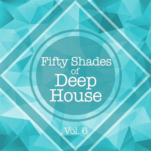 VA - Fifty Shades Of Deep House Vol 6 (2016)
