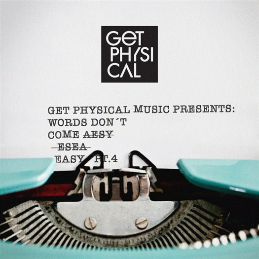 VA - Get Physical Presents/Words Don t Come Easy Pt 4 (2016)