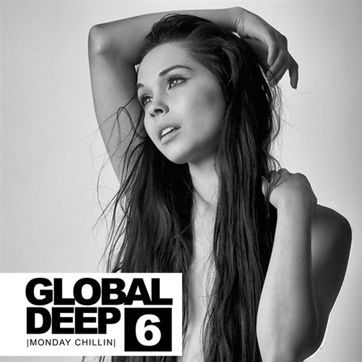 VA - Global Deep Vol 6/Monday Chillin (2016)