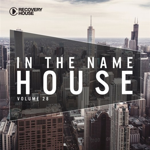 VA - In The Name Of House #28 (2016)