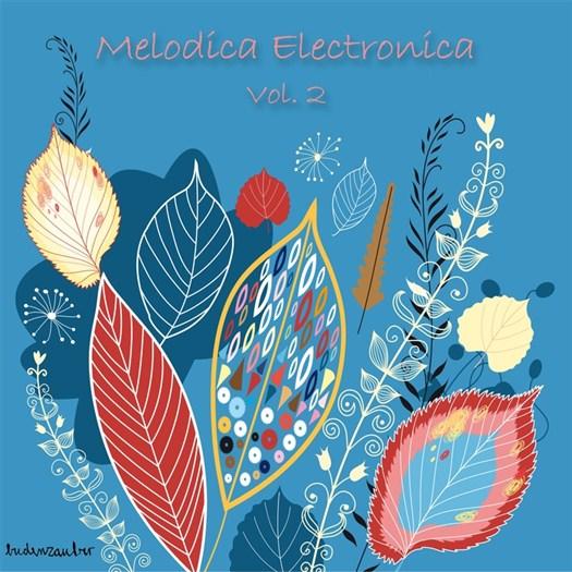 VA - Melodica Electronica Vol 2 (2016)