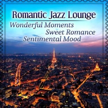 VA - Romantic Jazz Lounge Wonderful Moments (2016)