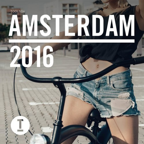 VA - Toolroom Amsterdam 2016 (unmixed tracks)