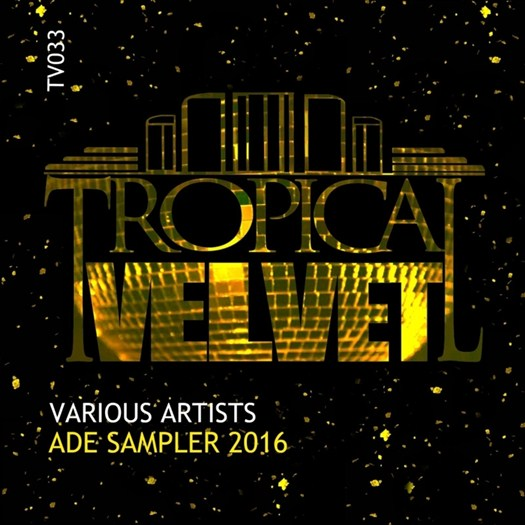 VA - Tropical Velvet ADE Sampler 2016