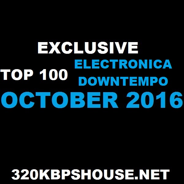october-top-100-electronica-download-2016