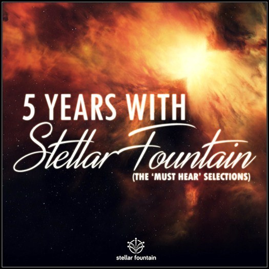 VA - 5 Years With Stellar Fountain - The Must Hear Selection (2016)