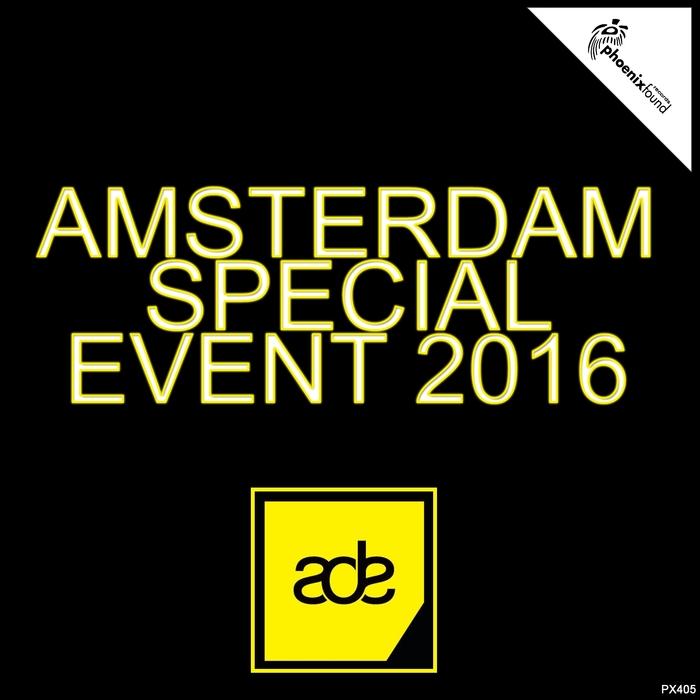 VA - Amsterdam Special Event 2016