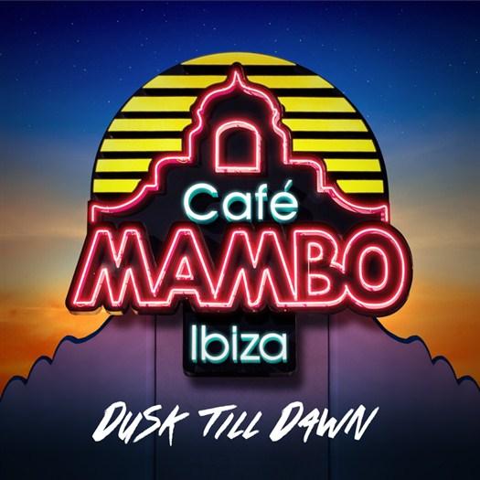 VA - Cafe Mambo Ibiza - Dusk Till Dawn (2016)