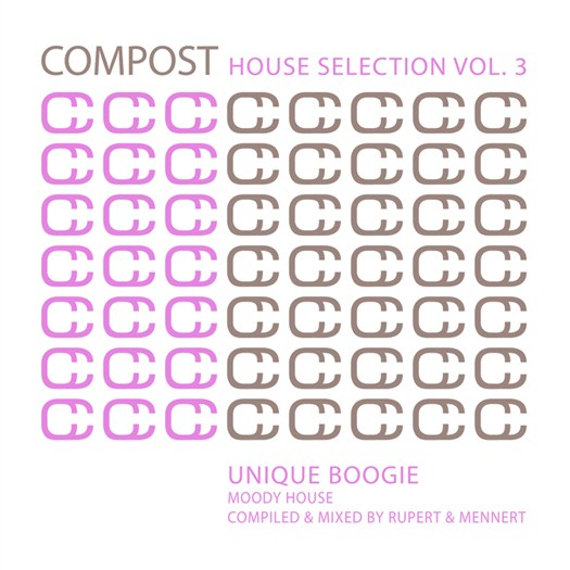 VA - Compost House Selection Vol 3: Unique Boogie/Moody House (unmixed tracks)