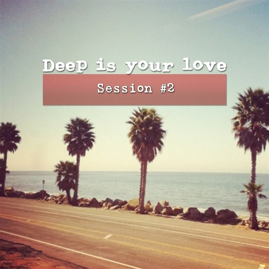 VA - Deep Is Your Love, Session #2 (2016)