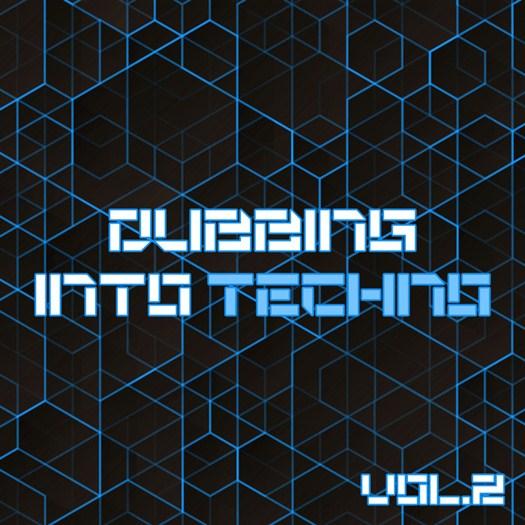 VA - Dubbing Into Techno Vol 2 (2016)