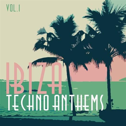 VA - Ibiza Techno Anthems Vol 1 (2016)