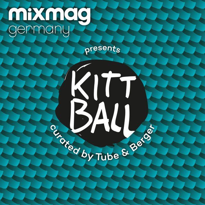 VA - Mixmag Germany Presents Kittball (unmixed tracks)