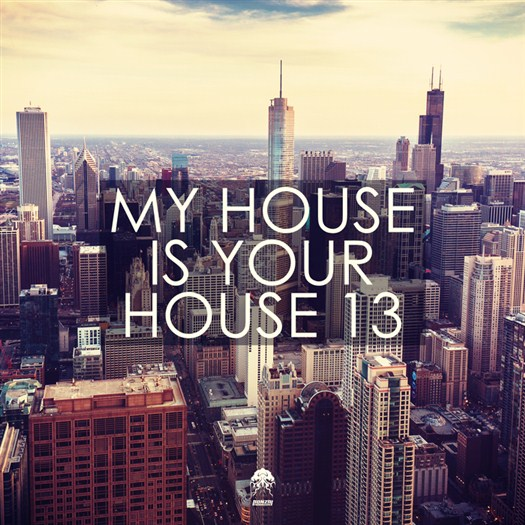 VA - My House Is Your House 13 (2016)