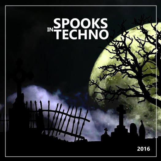 VA - Spooks In Techno 2016
